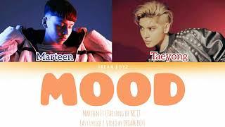 Marteen - Mood (Feat.TAEYONG Of NCT)   EASY LYRICK