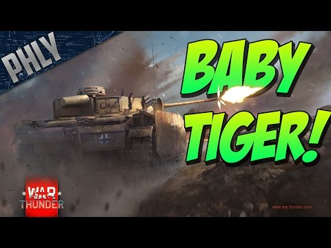 War Thunder Tanks! BABY TIGER! - War Thunder Tanks Gameplay