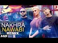 Nakhra Nawabi Remix - Dr Zeus - Zora Randhawa - Fateh - Krick - DjMissyk - BEING U Music