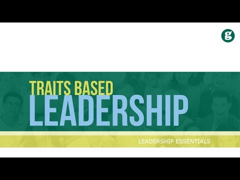 Traits Based Leadership