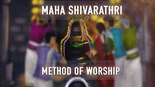 Maha Shivaratri 2019 - Methods of Worship