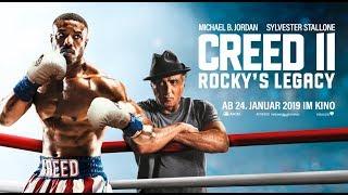CREED II - Ab 24. Januar m Kino ROCKY´S LEGACY