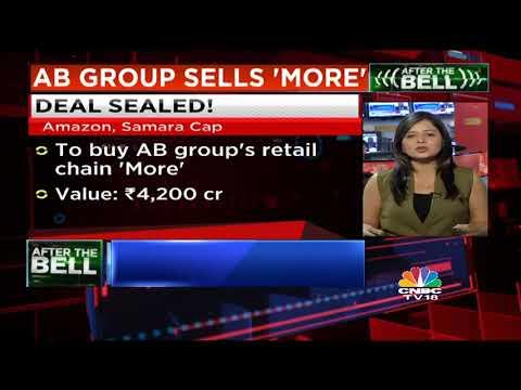 Samara Cap, Amazon To Buy Aditya Birla Group's 'More'