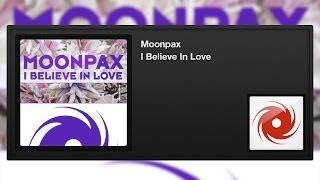 Moonpax - I Believe In Love