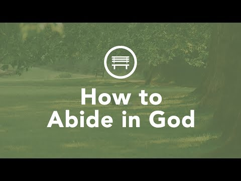 How To Abide in God - Bruce Downes The Catholic Guy