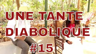 UNE TANTE Diabolique part 15 Amellia/Sylvia/Leo/Crimina/Yvonne/Simon
