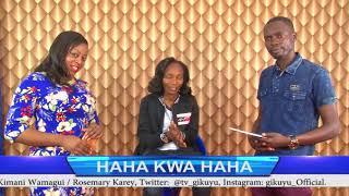 JOYCE WAMAMA AT HAHA KWA HAHA SHOW WITH ROSEMARY KAREY NA KIMANI WAMAGUI @GIKUYUTV