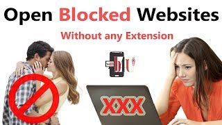How To Open Blocked Websites ! Without Any Extensions | Waseem Pardesi
