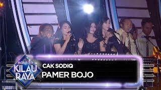 Download lagu Cak Sodiq [PAMER BOJO] - Road To Kilau Raya (30/6)
