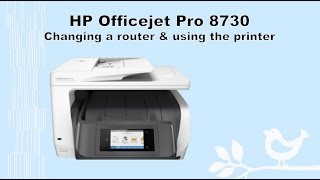 hp officejet pro 8710 8720 8730 8740 changing to a new router and using the printer