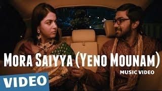 Mora Saiyya (Yeno Mounam) Video Song | Maalai Nerathu Mayakkam | Gitanjali Selvaraghavan | Amrit