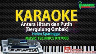 Karaoke DIAZ - Bergulung Ombak (Antara Hitam & Putih) Helen Sparingga Music KN7000 DJ MDR HD Quality