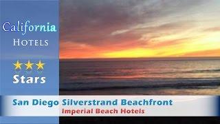 San Diego Silverstrand Beachfront, Imperial Beach Hotels - California