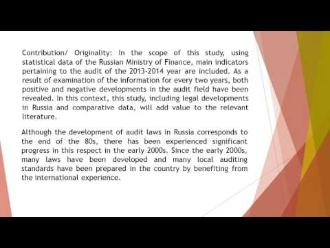 Audit in Russian Federation and the Research Toward the Determination of the Functioning of Audit Me