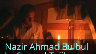 Nazir Ahmad bulbul New Wakhi Song