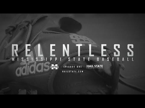 "Relentless: Mississippi State Baseball - 2017 Episode I, ""Young Blood"""