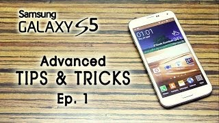 Samsung GALAXY S5 advanced TIPS & TRICKS, Helps [Part 1]