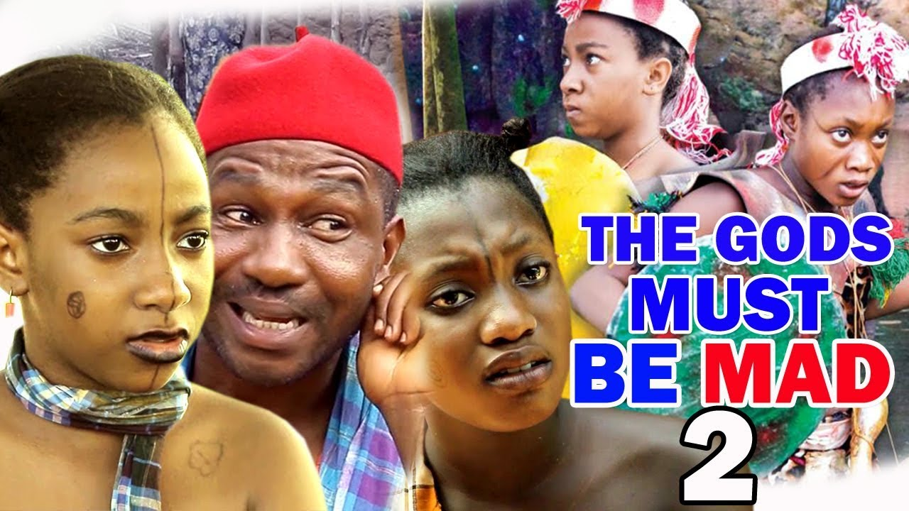 Download The gods Must Be Mad Season 2 Full HD - 2018 Latest Nigerian Nollywood Movie