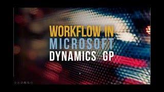 Workflow for Microsoft Dynamics GP webinar