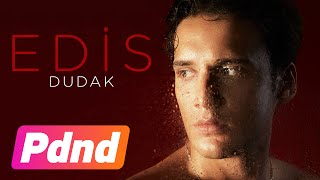 Edis - Dudak (Lyrics Video)