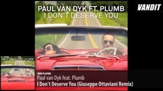 Paul van Dyk feat. Plumb - I Don't Deserve You (Giuseppe Ottaviani Remix)