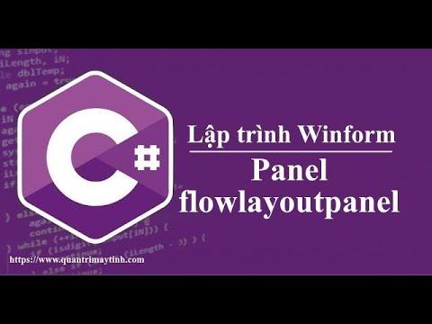Lập trình C# winform - Panel và FlowLayoutPanel
