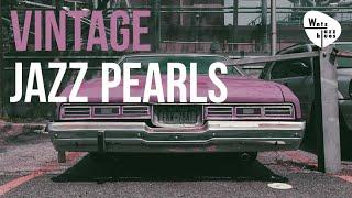 Vintage Jazz Pearls - Swing Playlist, Jazz Standards & Hits