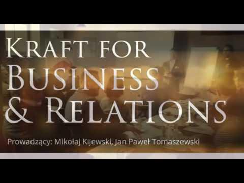 KRAFT FOR BUSINESS & RELATIONS (9.05.2017 Poznań)