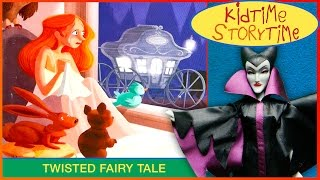 Seriously, Cinderella Is SO Annoying! The Cinderella Story as Told by the Wicked Stepmother