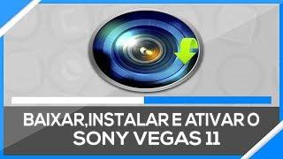 Como Baixar, Instalar e Ativar o Sony Vegas Pro 11 (PASSO A PASSO)