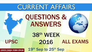 Current Affairs Q&A 38th Week (19th Sept to 25th Sept) of 2016