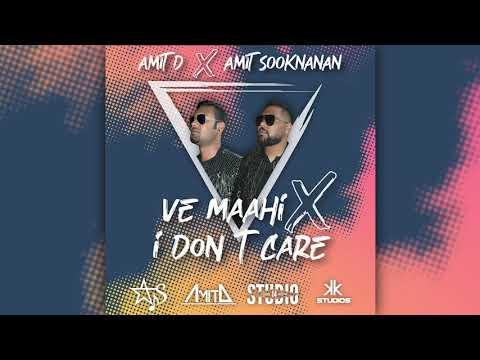 Ve Maahi x I Don't Care - Amit D x Amit Sooknanan (Cover)  Bollywood Mashup 2019   Official Audio