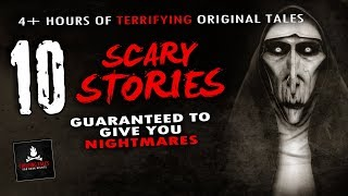 10 Scary Stories Guaranteed to Give You Nightmares 💀 Creepypastas & True Scary Stories