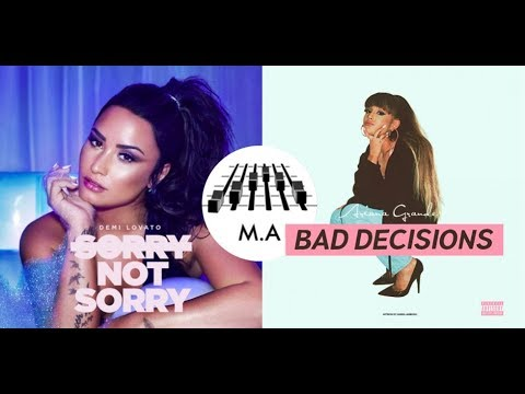 Sorry Not Sorry x Bad Decisions (Mashup) - Demi Lovato & Ariana Grande