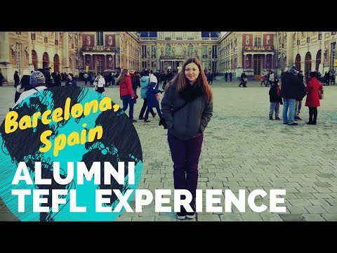 Teaching English in Barcelona, Spain - TEFL Experience