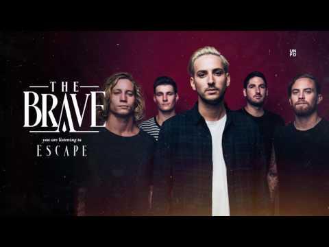 The Brave - Escape