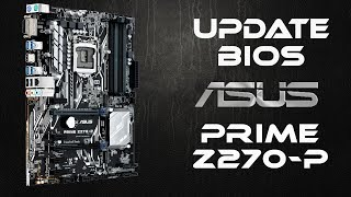 How to update BIOS on Asus Prime Z270-P | Как обновить биос на Asus Prime Z270-P