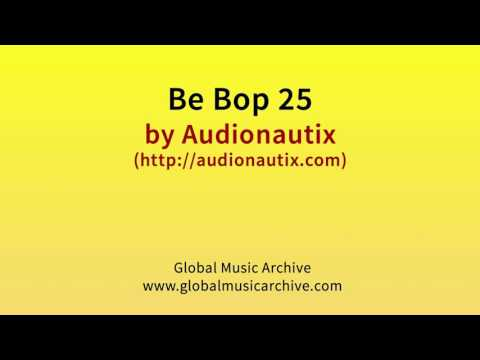 Be bop 25 by Audionautix 1 HOUR