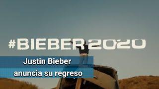 Justin Bieber anuncia su regreso y arrasará este 2020