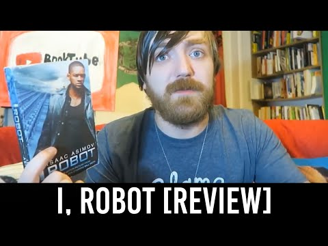 Isaac Asimov – I, Robot [REVIEW/DISCUSSION]