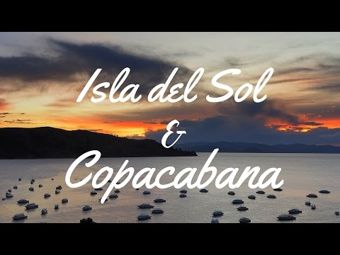 Visiting Isla Del Sol and Copacabana on Lake Titicaca, Bolivia