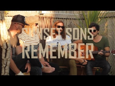Sunset Sons - Remember (Acoustic)