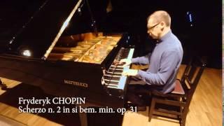 Massimo Coccia suona Chopin: Scherzo op. 31 n. 2 in si bem. min.
