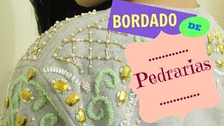 Bordado de Pedrarias: Moletom Fashion – Fernanda Herthel