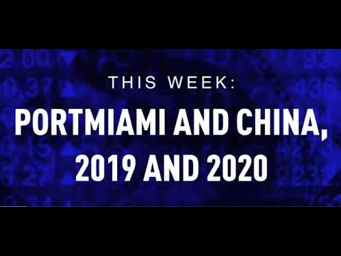 PortMiami and China, 2019 and 2020