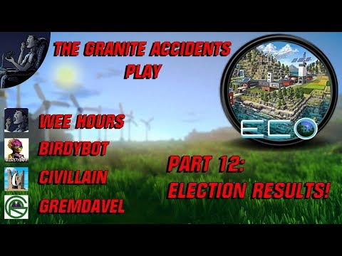 Eco Multiplayer with The Granite Accidents Part 12: Election Results!