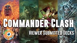 Commander Clash 21: Viewer Submitted Decks