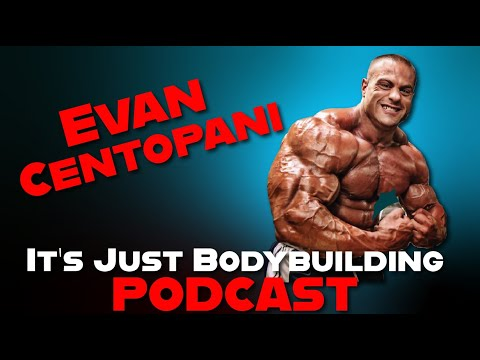 EVAN CENTOPANI - DUSTY HANSHAW - RON PARTLOW - It's Just Bodybuilding 30 - Podcast Interview