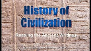 History of Civilization 3: Reading the Ancient Writings