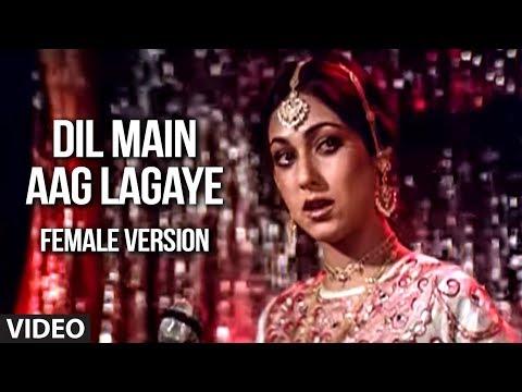 Dil Main Aag Lagaye (Female Version) | Alag Alag | Rajesh Khanna, Tina Munim